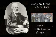 Tomes- inventor of anatomical forceps