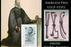 Ambrois Pare-The Master Barber Surgeon