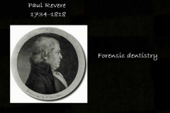 PaulRevere- father of forensic dentistry
